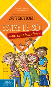 Attention estime de soi en construction